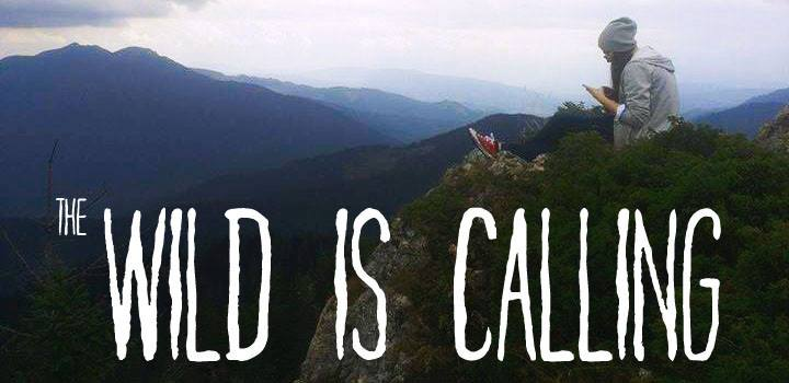 The Wild is Calling